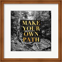 Make your Own Path Fine-Art Print