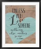 Love Someone Fine-Art Print