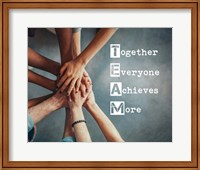 Together Everyone Achieves More - Stacking Hands Fine-Art Print
