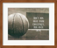 Don't Run Away From Challenges - Basketball Sepia Fine-Art Print