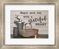 Begin Each Day with a Grateful Heart Fine-Art Print