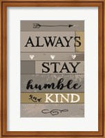 Always Stay Humble and Kind Fine-Art Print