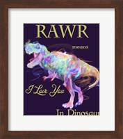 Rawr Means I Love You In Dinosaur 2 Fine-Art Print