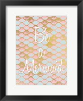 Be a Mermaid 1 Fine-Art Print
