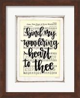 Bind My Wandering Heart to Thee Fine-Art Print