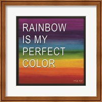 Rainbow is My Perfect Color Fine-Art Print
