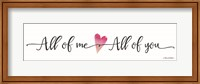 All of Me ~ All of You Fine-Art Print